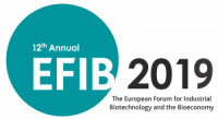 EFIB 2019 : The european forum on industrial biotechnology and bioeconomy